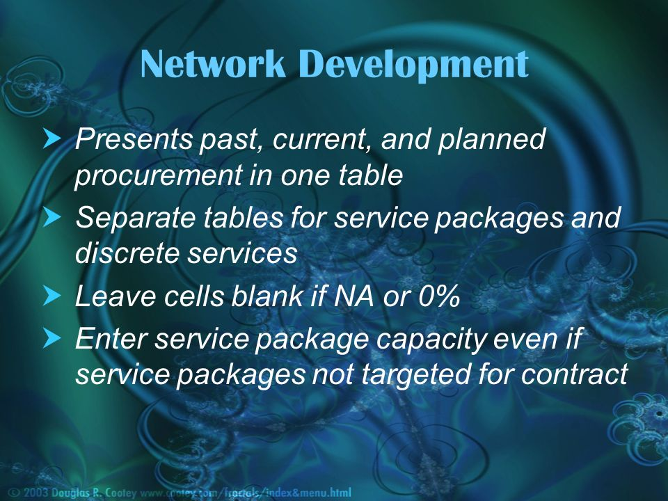 Presents past, current, and planned procurement in one table Separate tables for service packages and discrete services Leave cells blank if NA or 0% Enter service package capacity even if service packages not targeted for contract