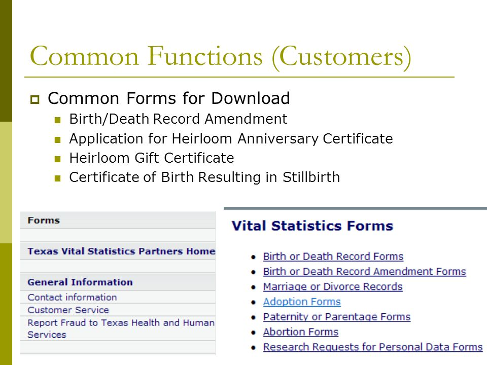 Common Functions (Customers) Common Forms for Download Birth/Death Record Amendment Application for Heirloom Anniversary Certificate Heirloom Gift Certificate Certificate of Birth Resulting in Stillbirth