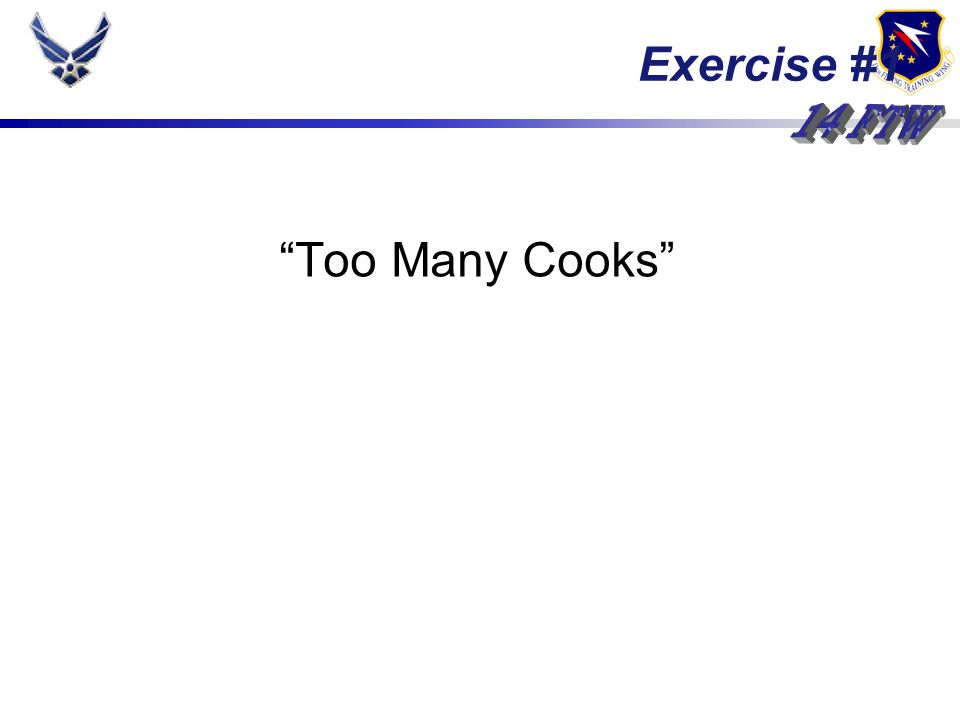 Too Many Cooks Exercise #1