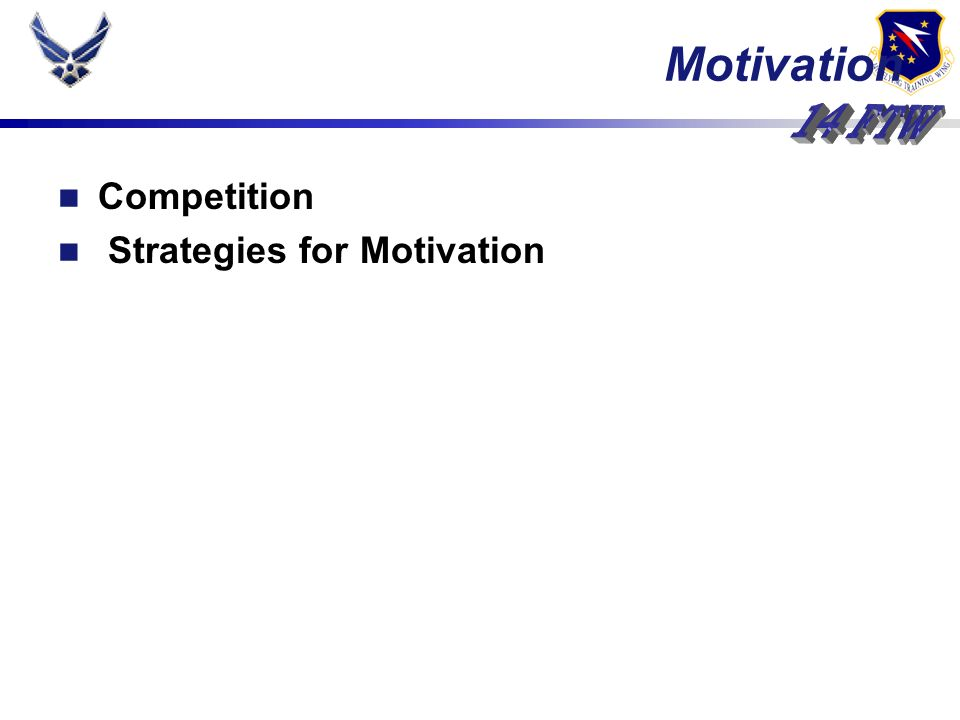 Competition Strategies for Motivation Motivation