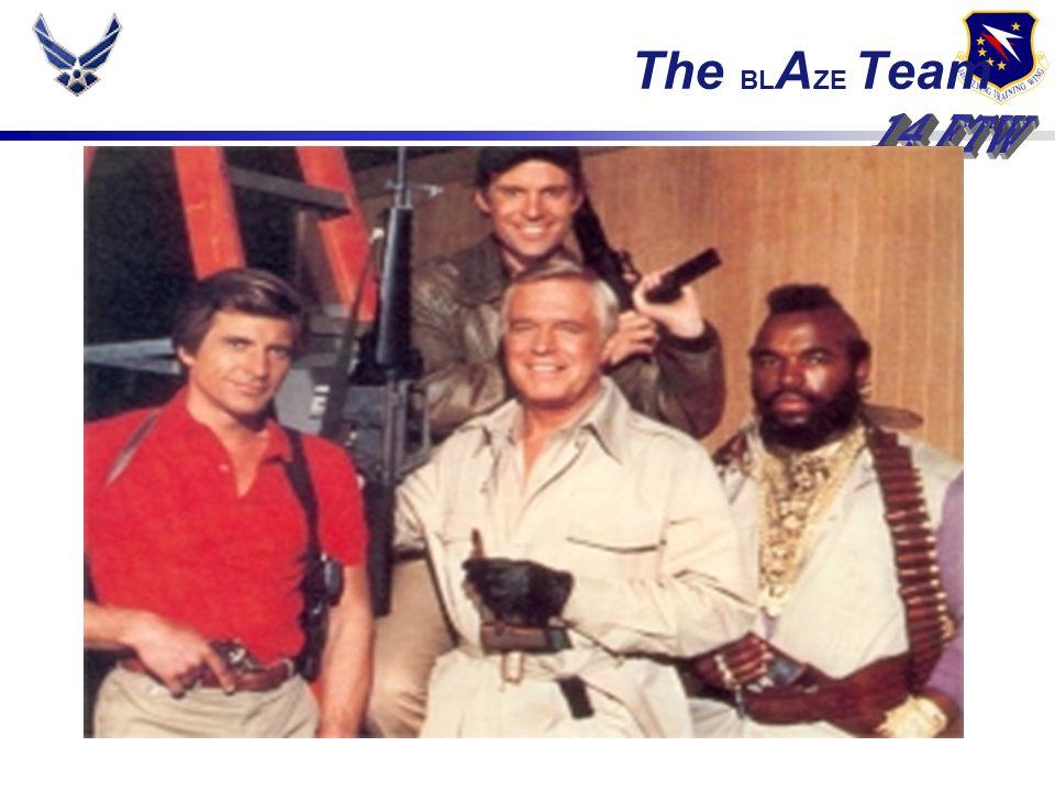 The BL A ZE Team