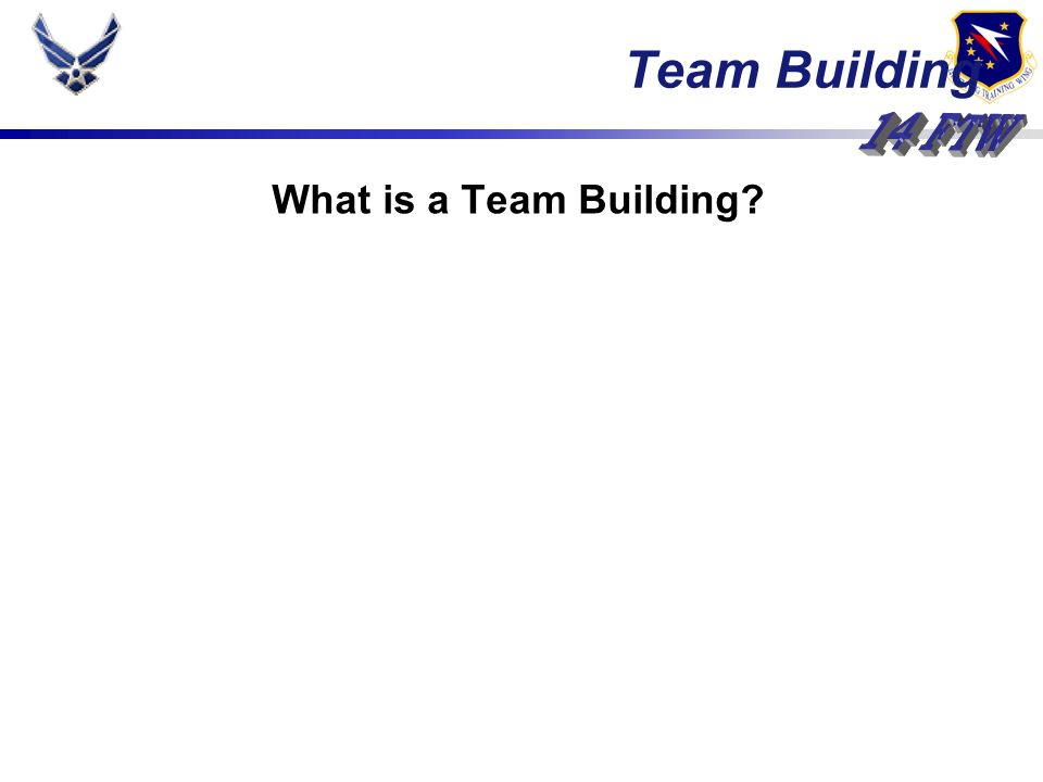 What is a Team Building Team Building