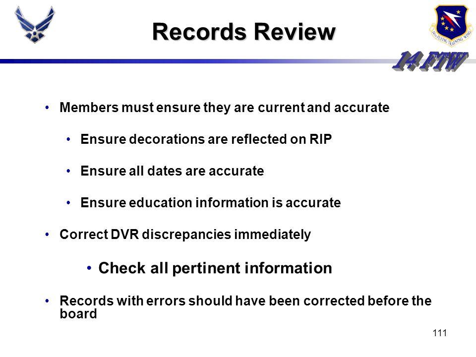 110 What constitutes a below average record? SNCOA not completed CCAF not completed No Senior rater indorsement No decoration upon PCS Same job descri