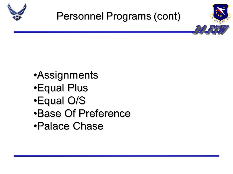Personnel Programs WHATS IN IT FOR ME?