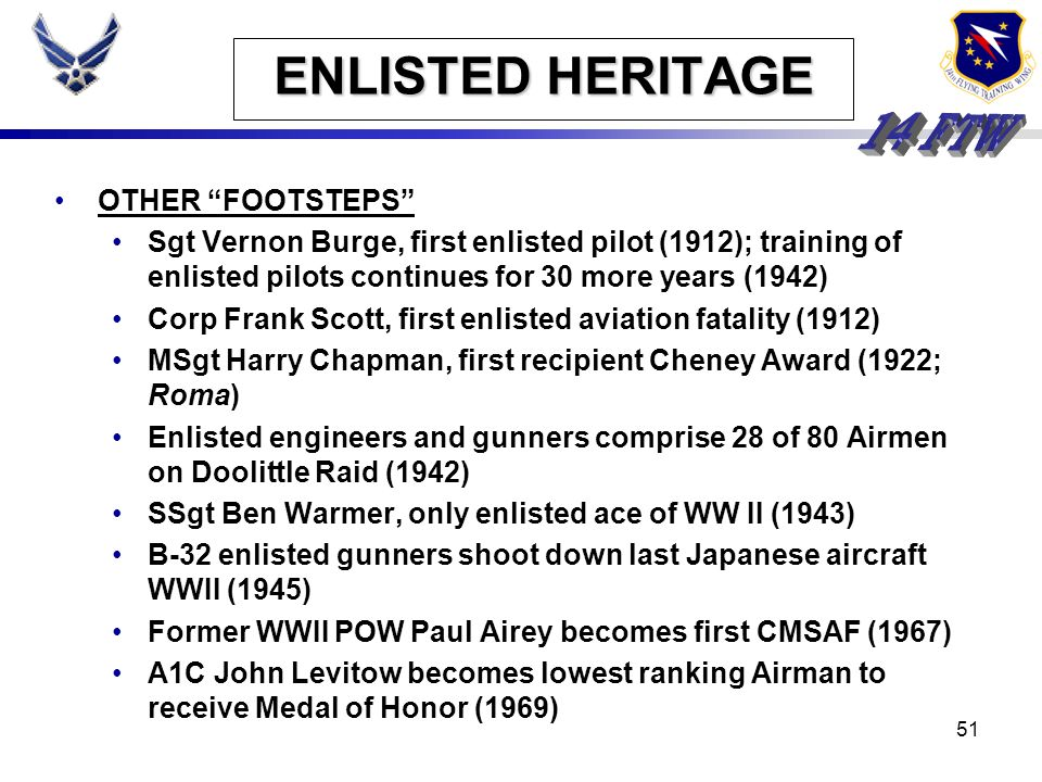 50 ENLISTED HERITAGE In fact, Sergeant Erwin survived the ordeal. Released from the hospital in 1947 following reconstructive surgery, he died in 2002