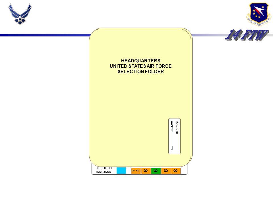 Records / Procedures Senior NCO selection folder Scoring scale Training session (trial run)