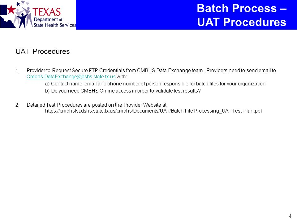 4 1.Provider to Request Secure FTP Credentials from CMBHS Data Exchange team.