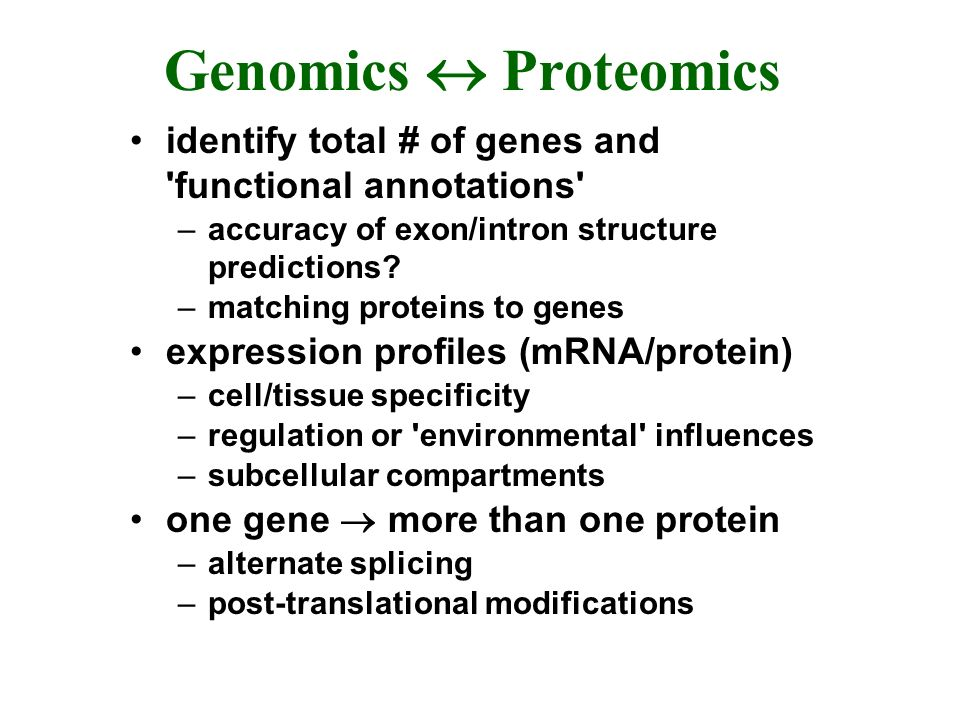 Initial Identification and Characterization comparison already known (or related) protein and mRNA sequences –prior or currently generated information used to annotate genome databases –30-50% genes unknown –among the known sequences most not completely characterized high throughput mRNA methods –expressed sequence tags (ESTs) –microarrays (gene chips)