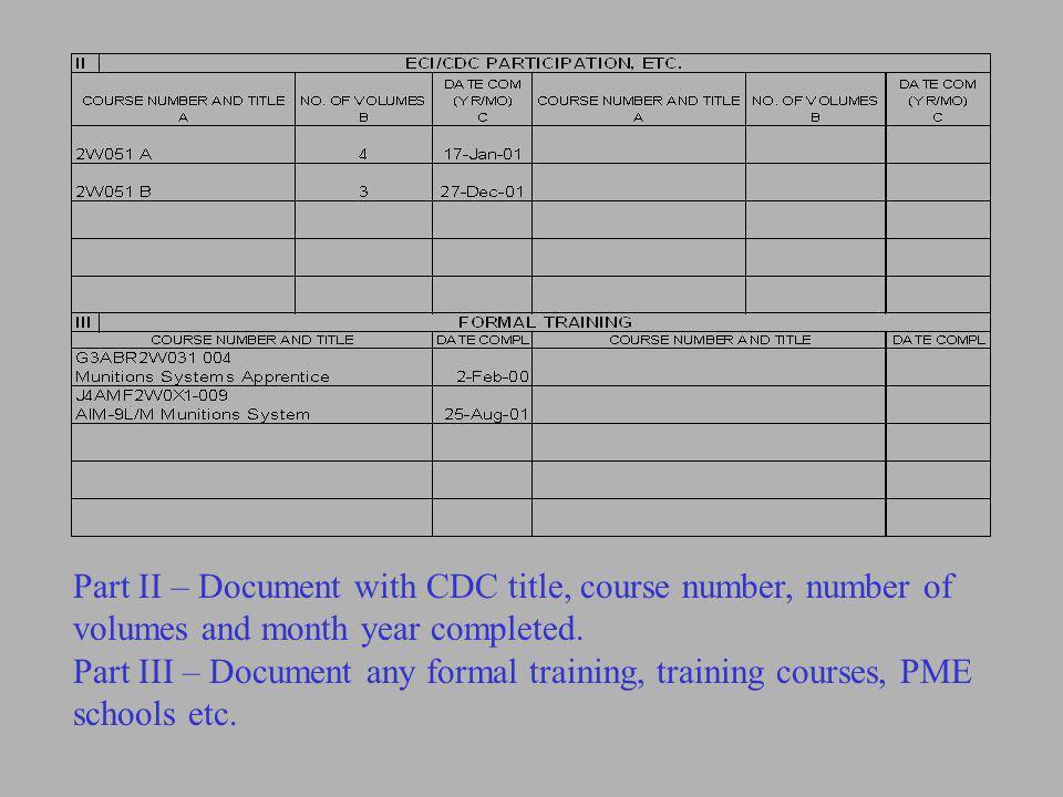 10 Jan 02 17 Jan 02 17 Feb 02 19 Jan 02 19 Jan 02 19 Feb 02 07 Jan 02 For Core Task, Certifier needs to initial in the Certifiers block.