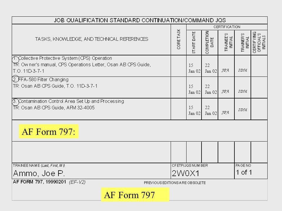 AF Form 797 15 Jan 02 15 Jan 02 15 Jan 02 22 Jan 02 22 Jan 02 22 Jan 02 IDMJPA IDM AF Form 797: