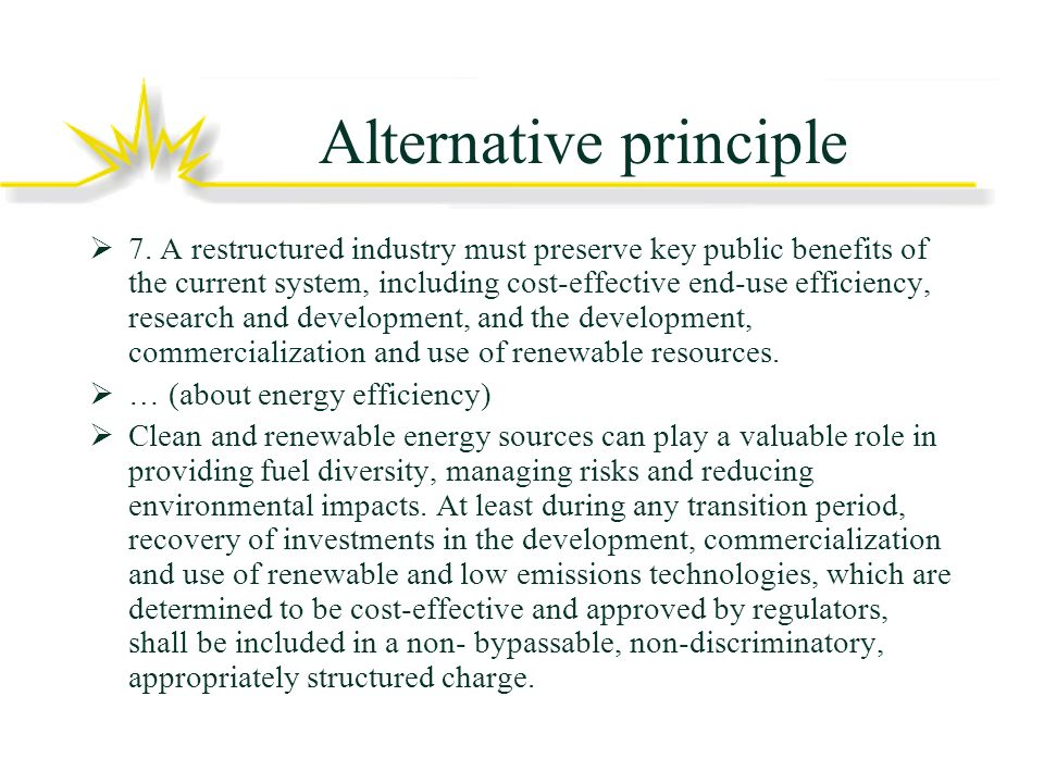 Alternative principle 7.