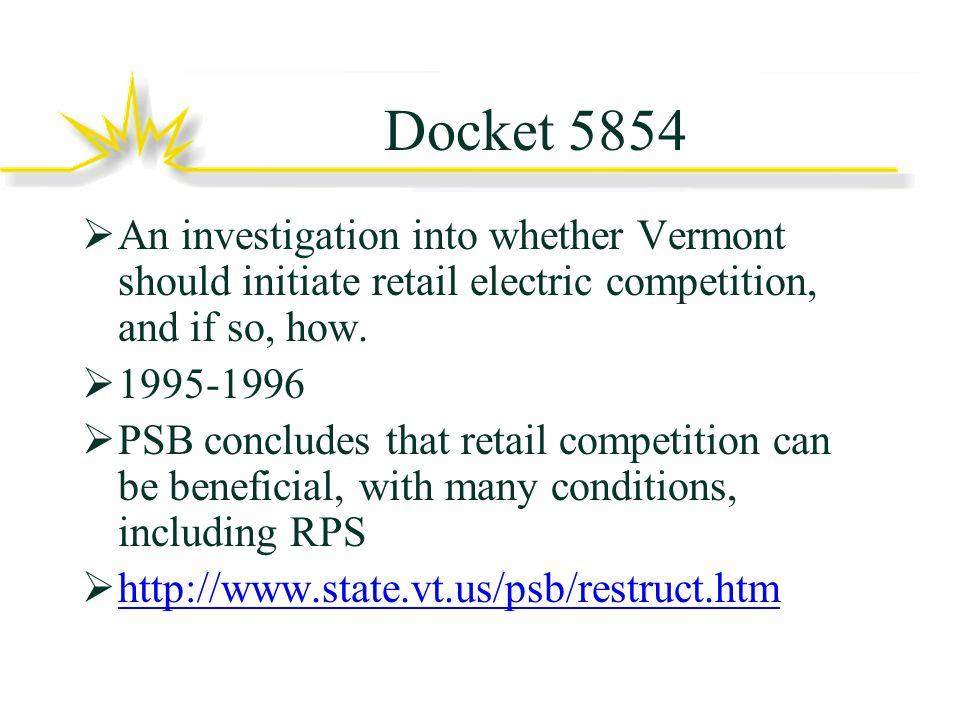 Docket 5854 An investigation into whether Vermont should initiate retail electric competition, and if so, how.