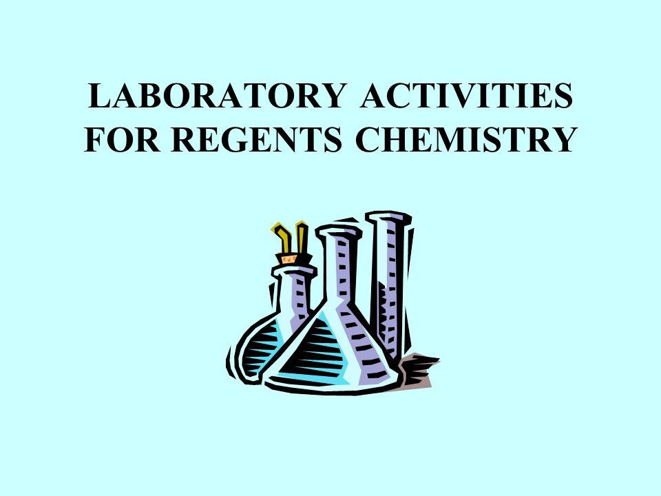 LABORATORY ACTIVITIES FOR REGENTS CHEMISTRY