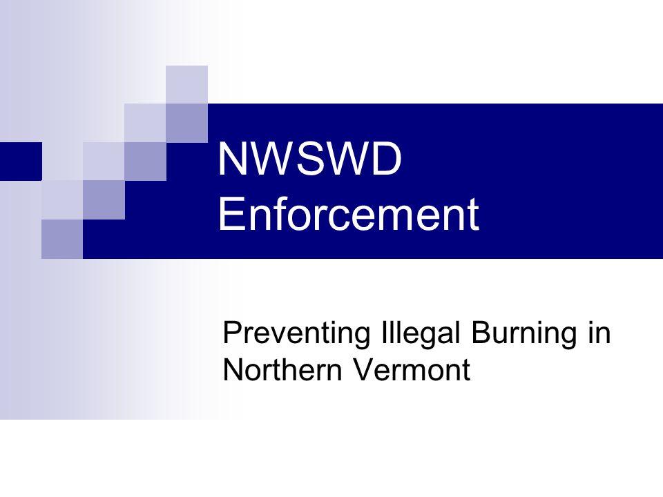 NWSWD Enforcement Preventing Illegal Burning in Northern Vermont