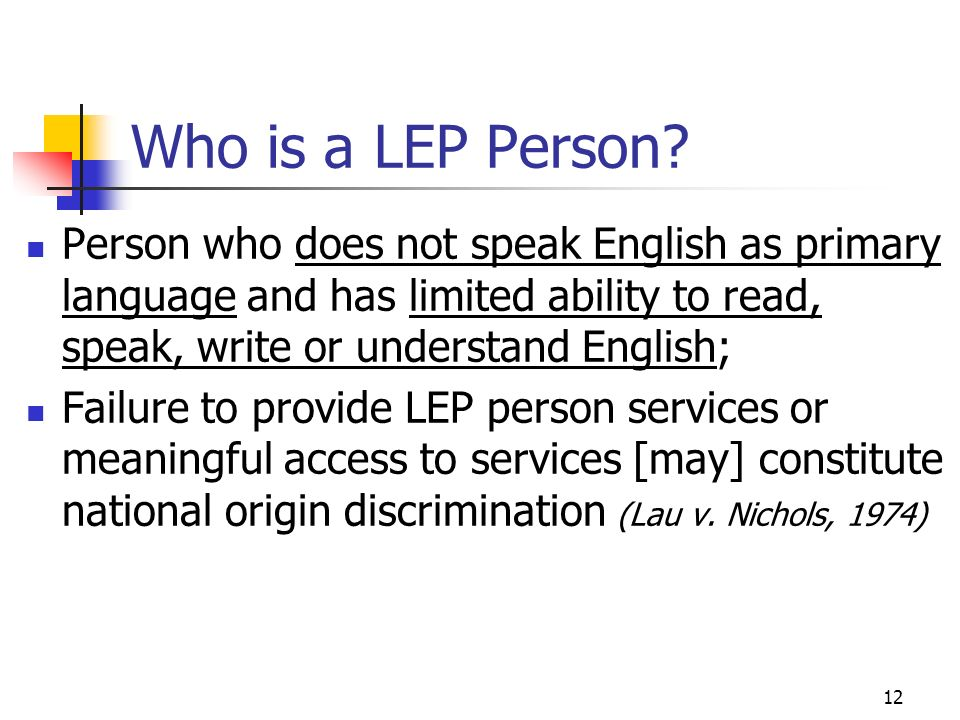 12 Who is a LEP Person.