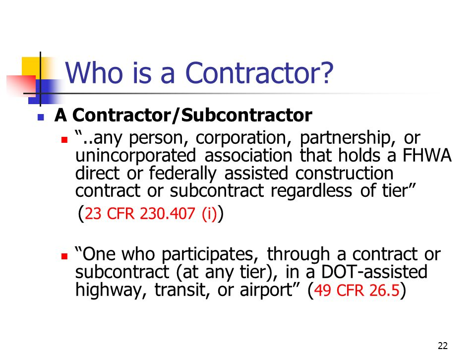 22 Who is a Contractor.