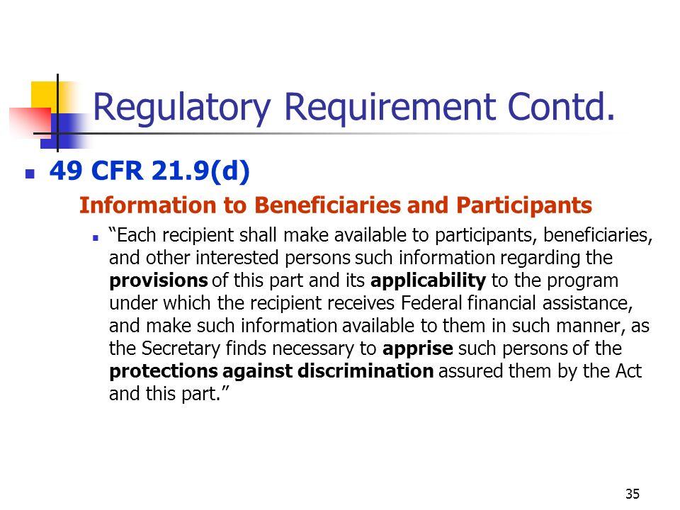 35 Regulatory Requirement Contd.
