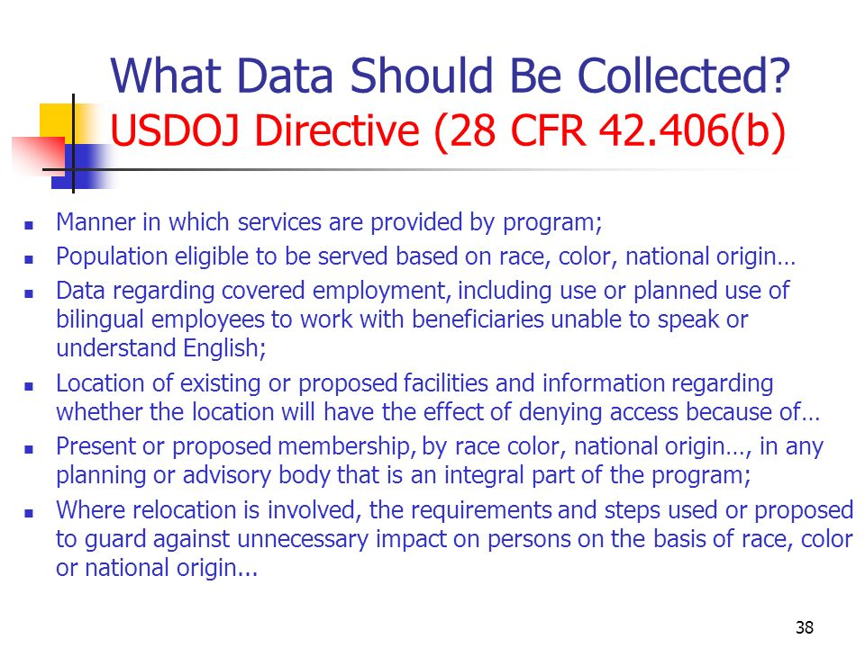 38 What Data Should Be Collected.
