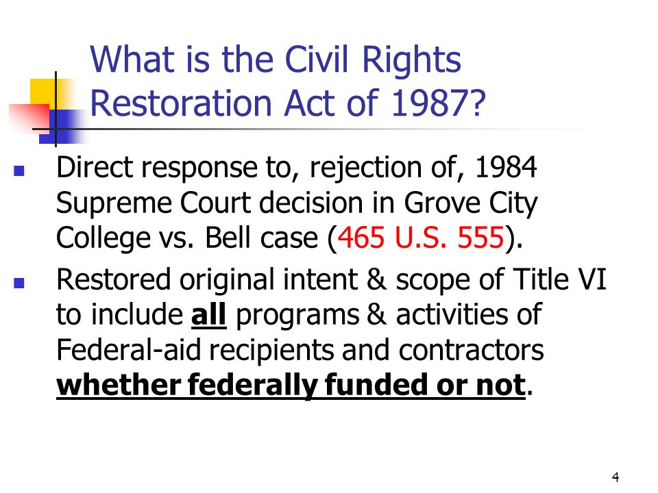 4 What is the Civil Rights Restoration Act of 1987.
