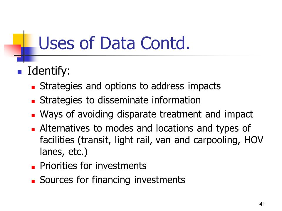 41 Uses of Data Contd.