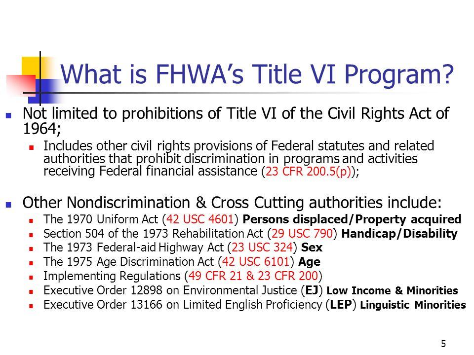 5 What is FHWAs Title VI Program.