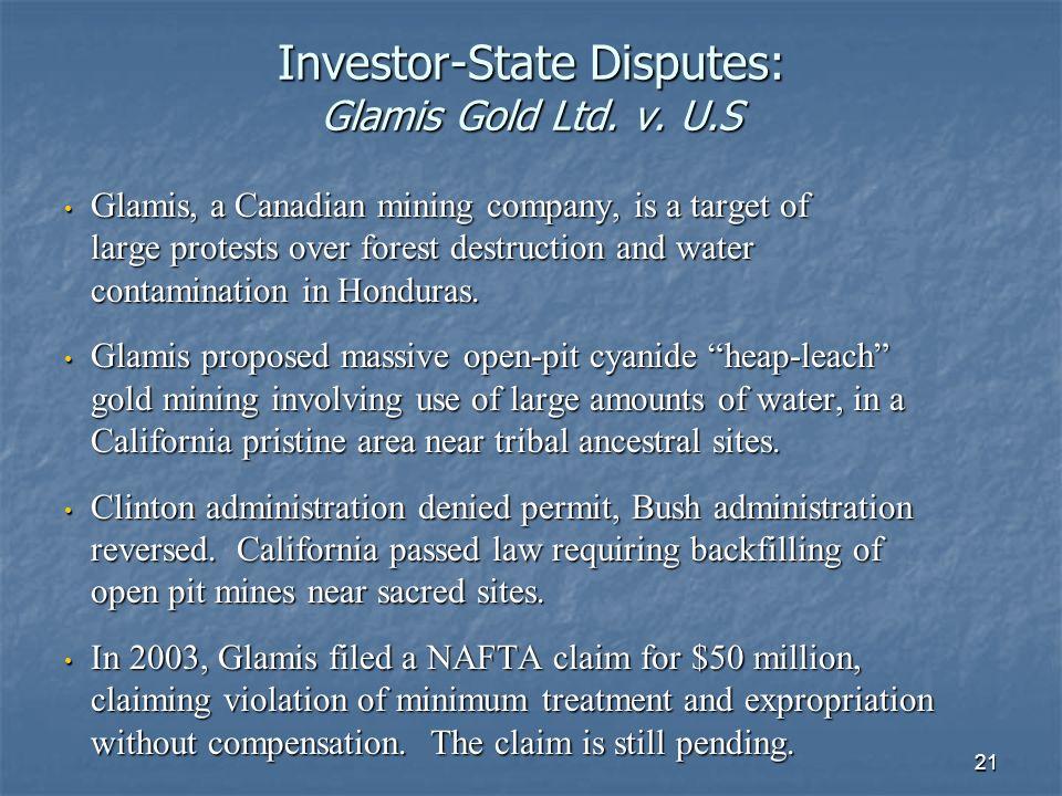 21 Investor-State Disputes: Glamis Gold Ltd. v.