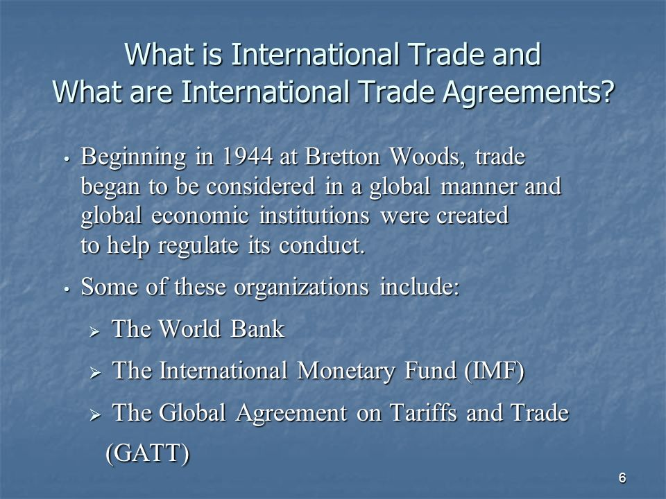 7 Evolution of the International Trading System In the U.S.
