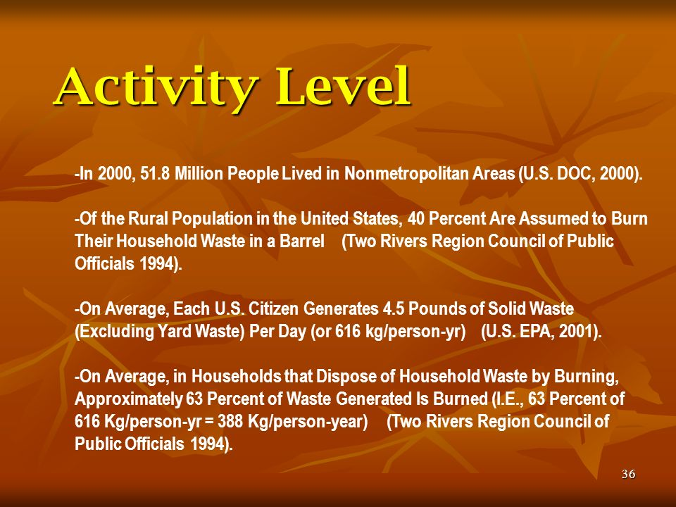36 -In 2000, 51.8 Million People Lived in Nonmetropolitan Areas (U.S. DOC, 2000). -Of the Rural Population in the United States, 40 Percent Are Assume