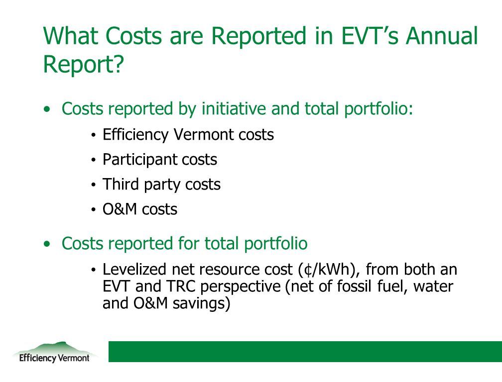 17 What Costs are Reported in EVTs Annual Report.
