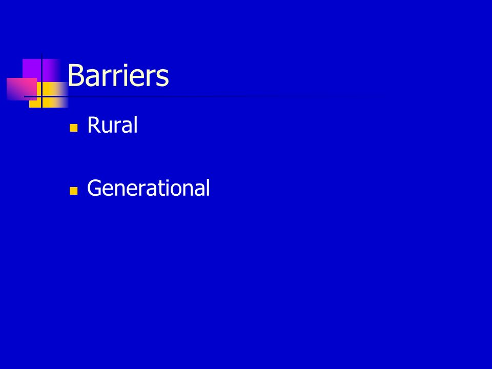 Barriers Rural Generational