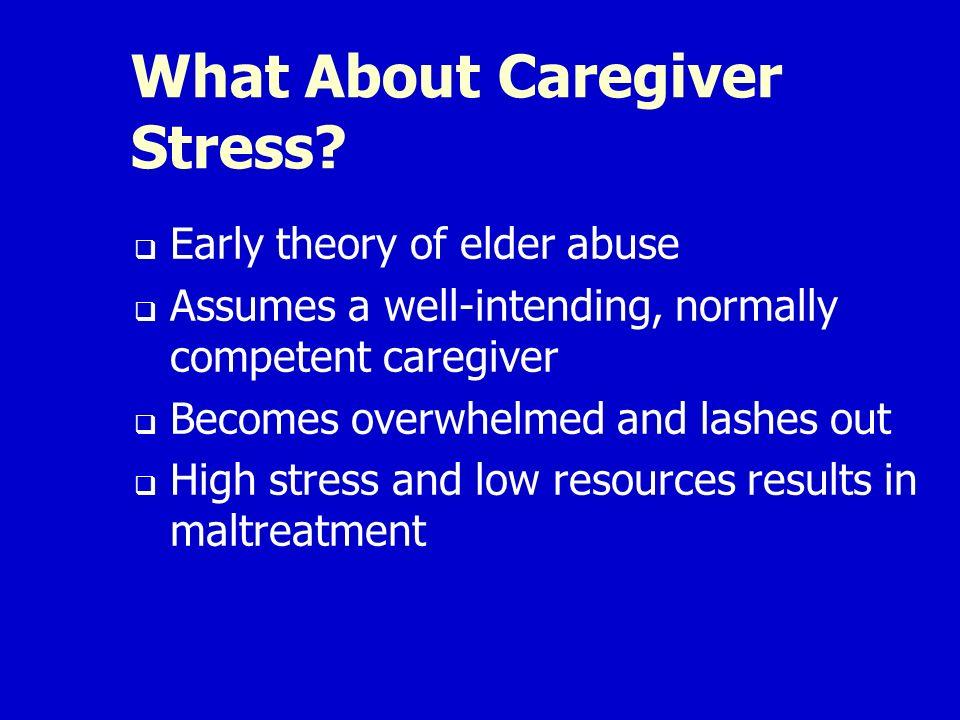 What About Caregiver Stress.