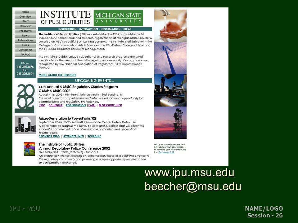NAME/LOGO Session - 26 IPU - MSU www.ipu.msu.edubeecher@msu.edu