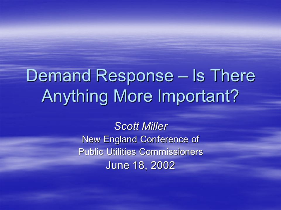 Demand Response – Is There Anything More Important.