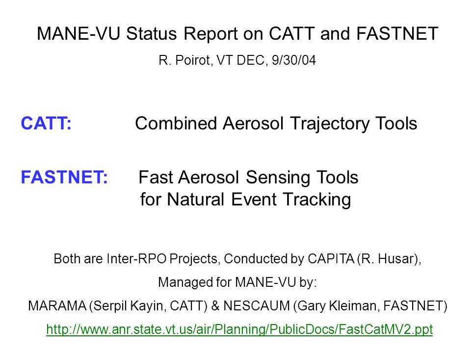 MANE-VU Status Report on CATT and FASTNET R.