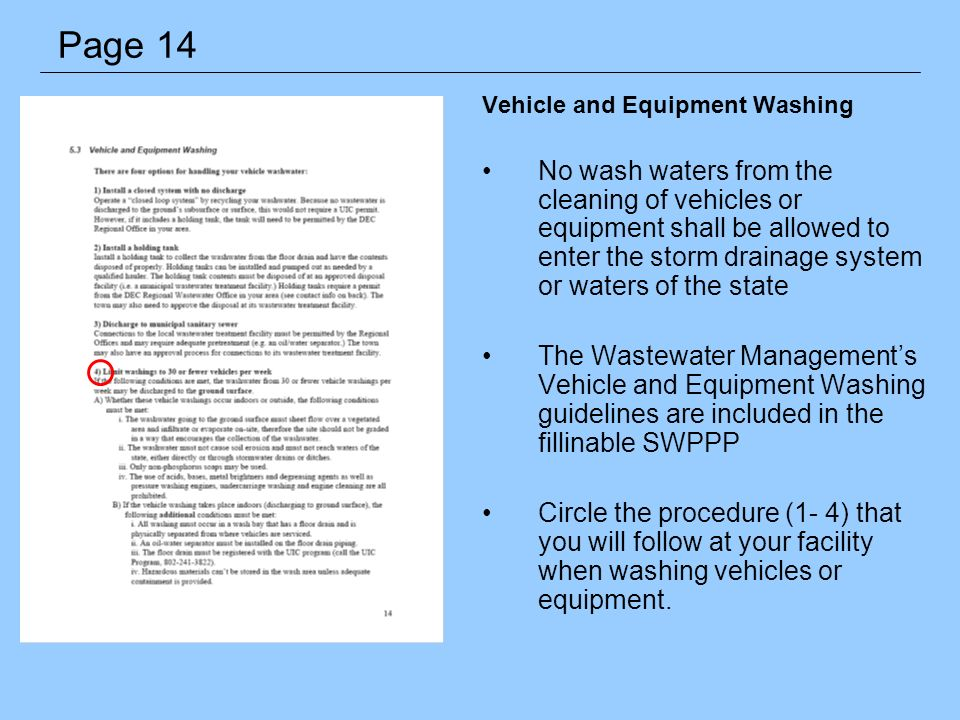 Vehicle and Equipment Washing No wash waters from the cleaning of vehicles or equipment shall be allowed to enter the storm drainage system or waters