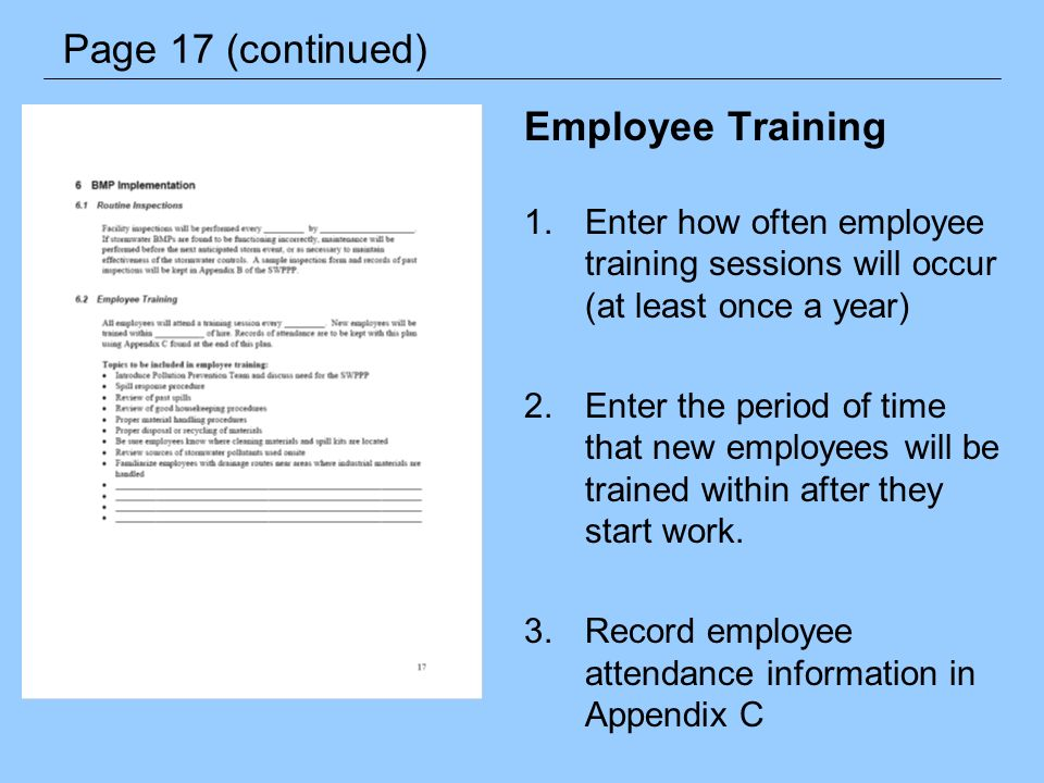 Employee Training 1.Enter how often employee training sessions will occur (at least once a year) 2.Enter the period of time that new employees will be
