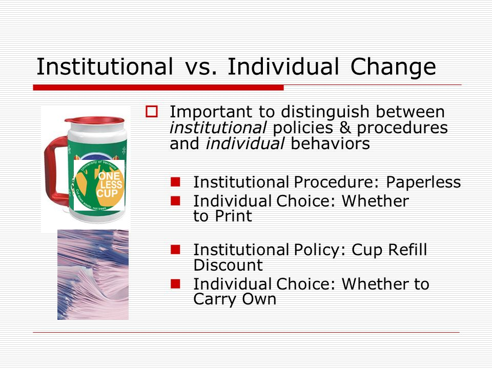 Institutional vs.