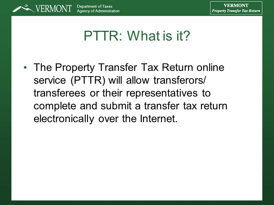 Department of Taxes Agency of Administration PTTR: What is it.