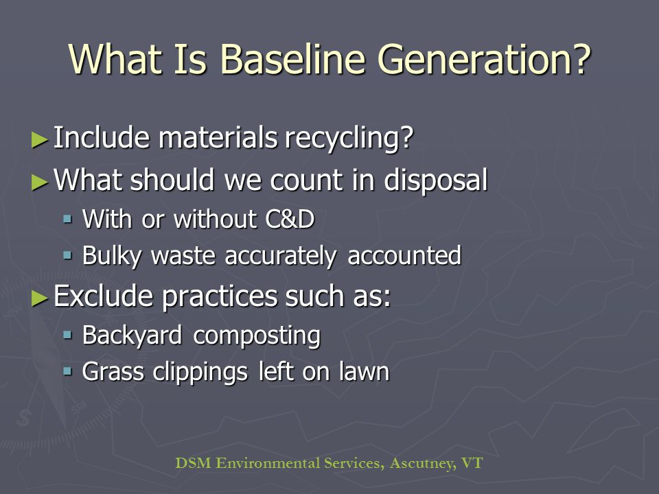 DSM Environmental Services, Ascutney, VT What Is Baseline Generation.