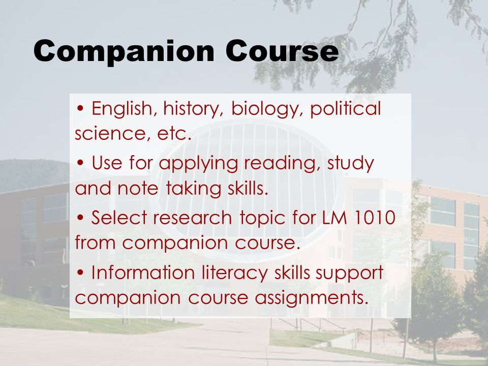 Companion Course English, history, biology, political science, etc.