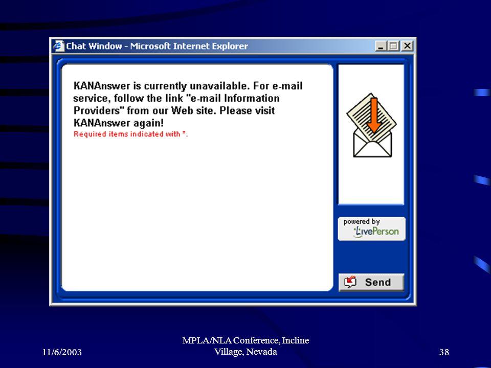 11/6/2003 MPLA/NLA Conference, Incline Village, Nevada38