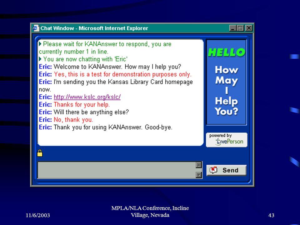 11/6/2003 MPLA/NLA Conference, Incline Village, Nevada43