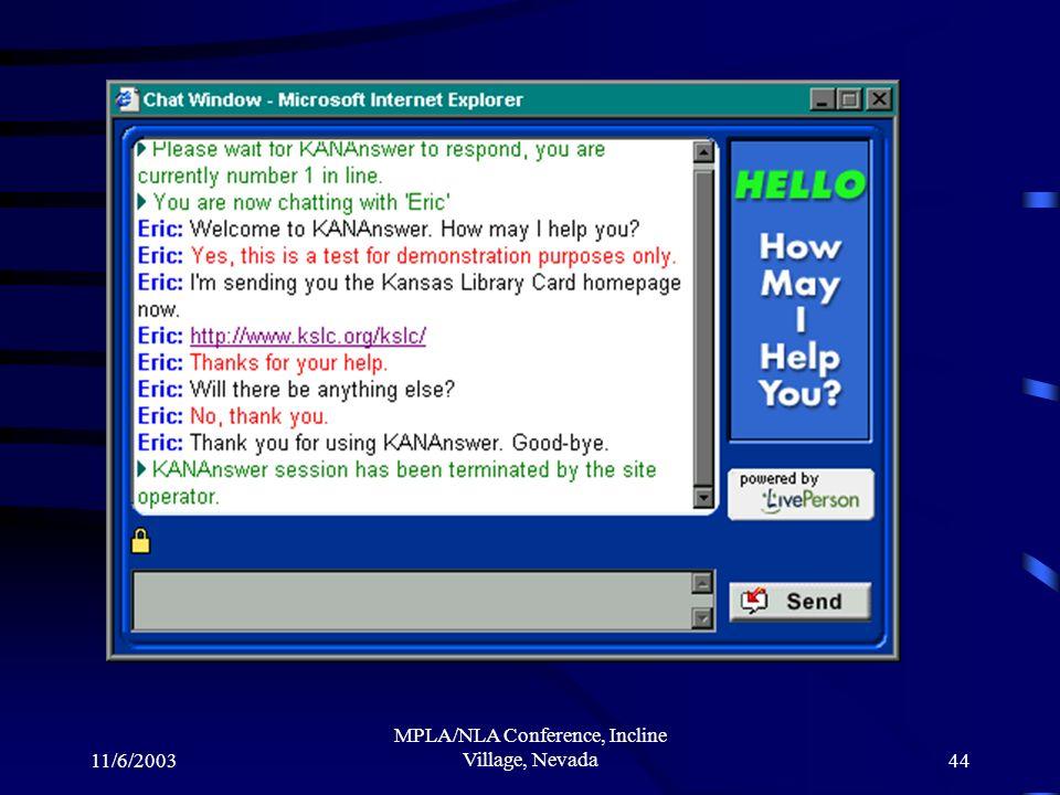 11/6/2003 MPLA/NLA Conference, Incline Village, Nevada44