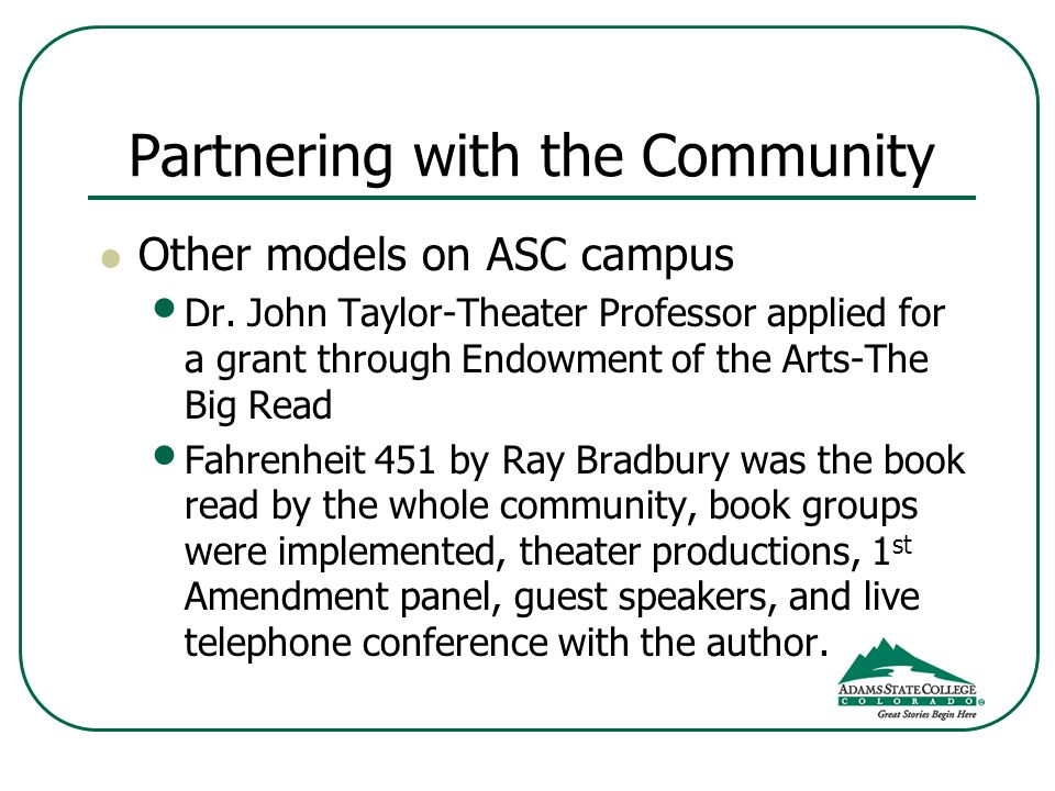 Partnering with the Community Other models on ASC campus Dr.