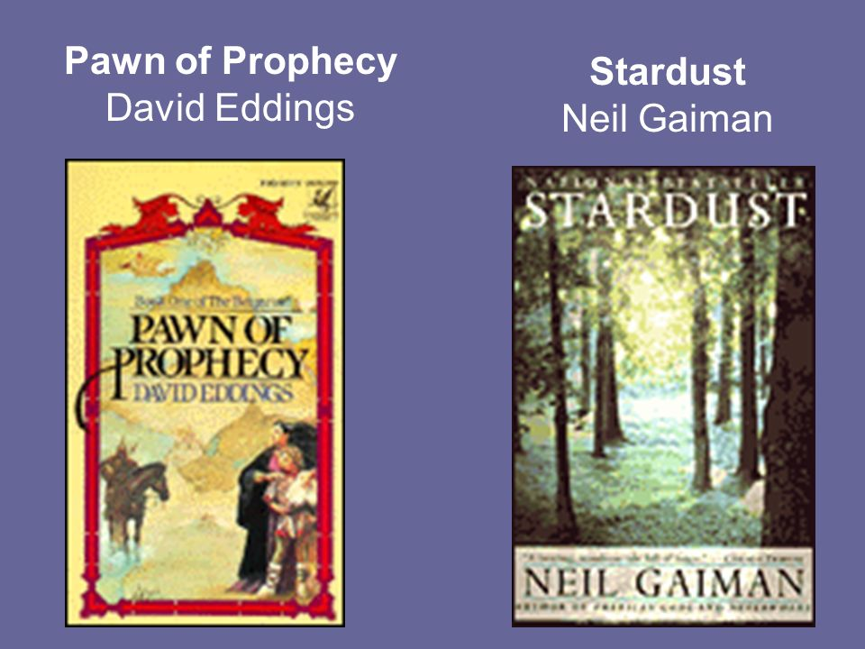 Pawn of Prophecy David Eddings Stardust Neil Gaiman