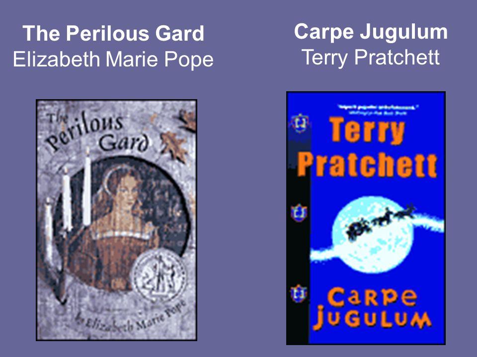 The Perilous Gard Elizabeth Marie Pope Carpe Jugulum Terry Pratchett