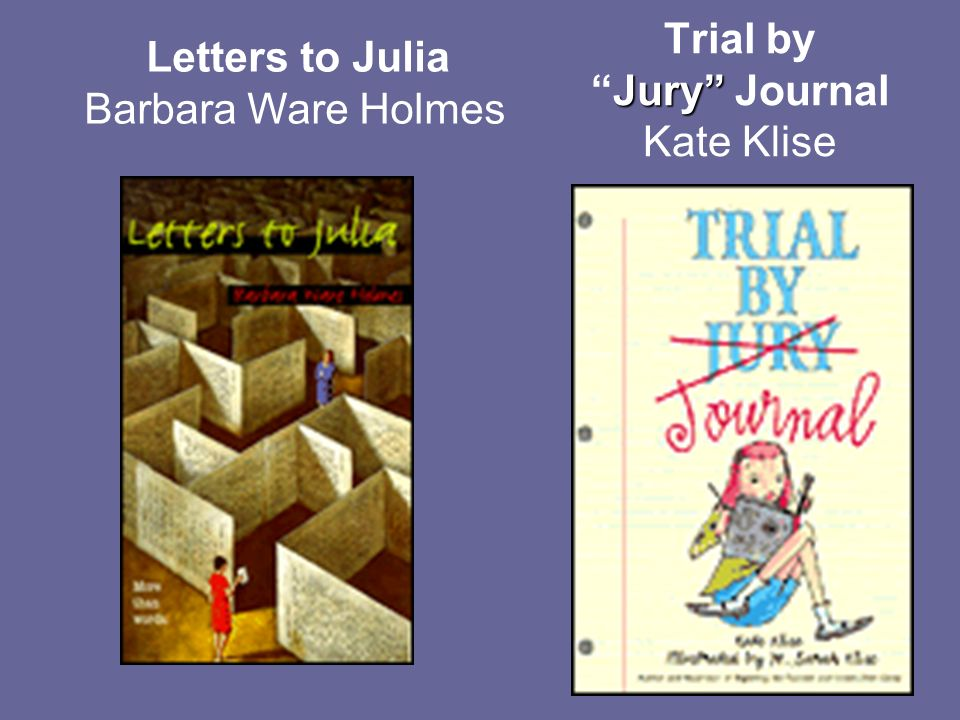 Jury Trial byJury Journal Kate Klise Letters to Julia Barbara Ware Holmes