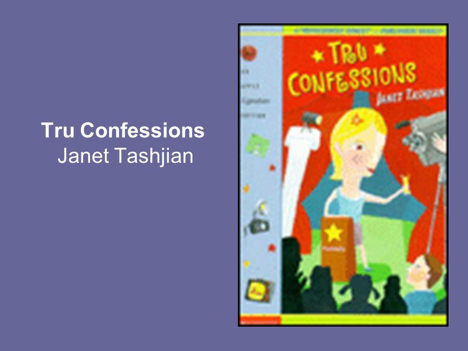 Tru Confessions Janet Tashjian