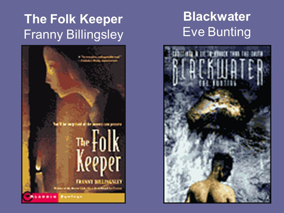 The Folk Keeper Franny Billingsley Blackwater Eve Bunting