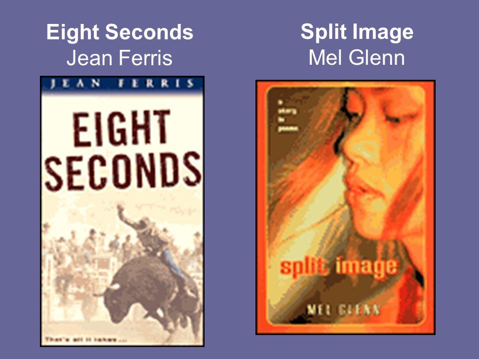 Eight Seconds Jean Ferris Split Image Mel Glenn